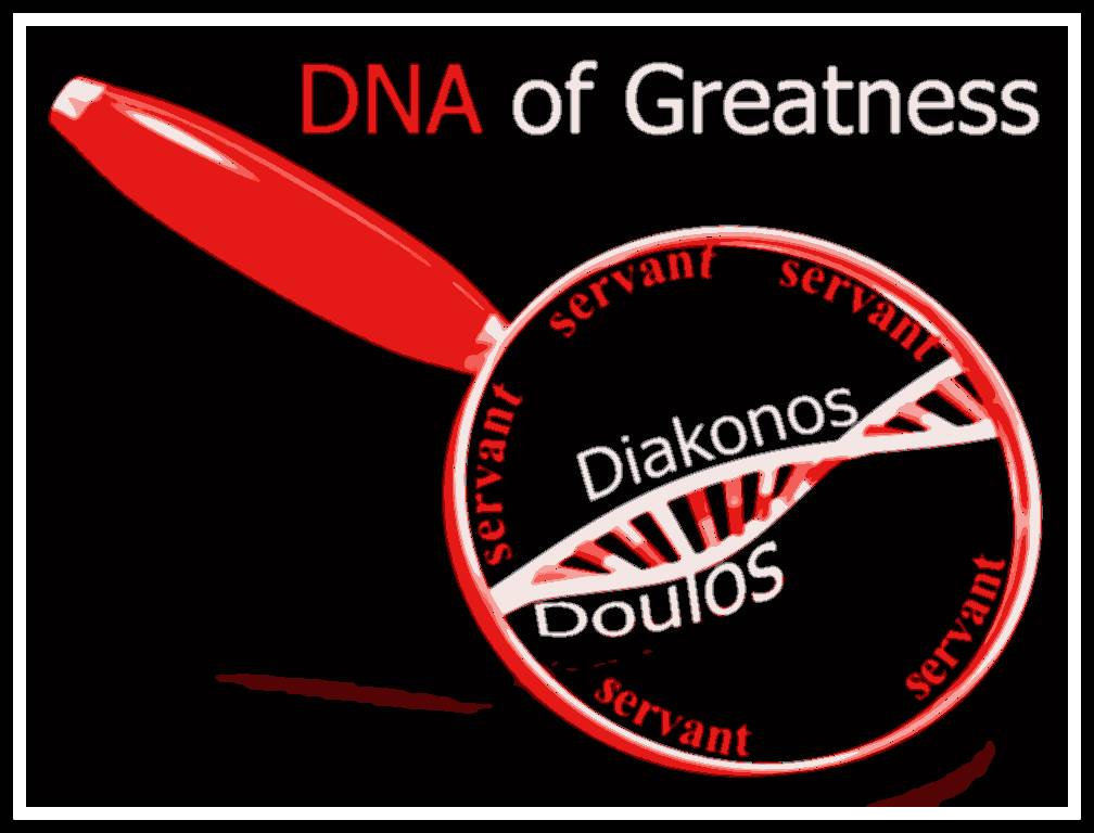 DNA of Kingdom Greatness